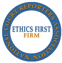 NCRA Ethics First Court Reporting Firm
